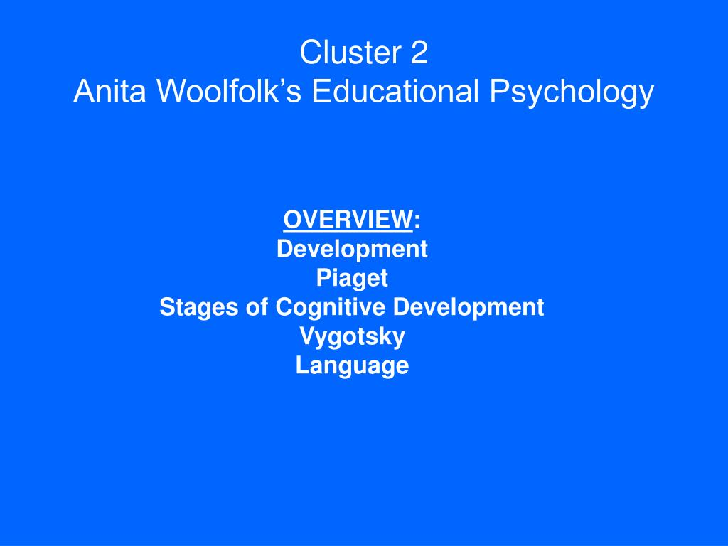 cluster 2 anita woolfolk s educational psychology l.