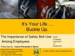 it s your life buckle up