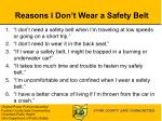 reasons i don t wear a safety belt