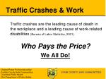 traffic crashes work