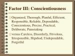 factor iii conscientiousness