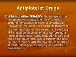 antiplatelet drugs