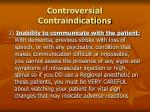 controversial contraindications22