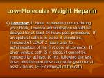 low molecular weight heparin