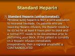 standard heparin