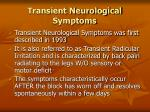 transient neurological symptoms