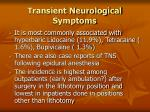 transient neurological symptoms117