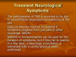 transient neurological symptoms118