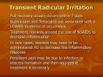 transient radicular irritation94