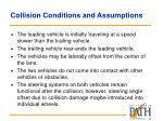 collision conditions and assumptions