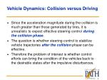 vehicle dynamics collision versus driving9