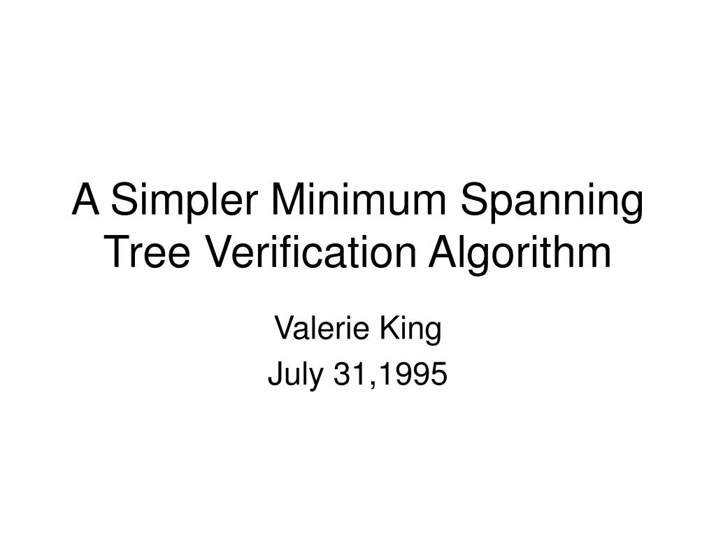 a simpler minimum spanning tree verification algorithm l.