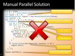 manual parallel solution