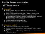 parallel extensions to the net framework