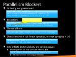parallelism blockers