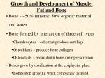 growth and development of muscle fat and bone12