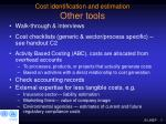 cost identification and estimation other tools