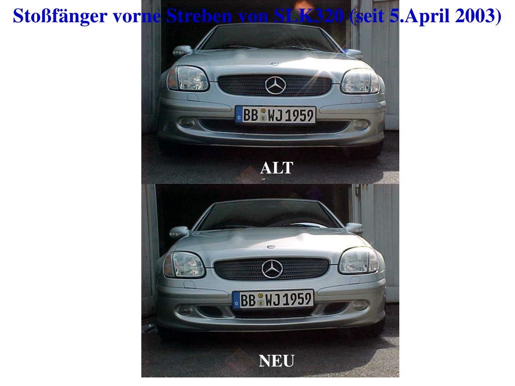 sto f nger vorne streben von slk320 seit 5 april 2003 l.