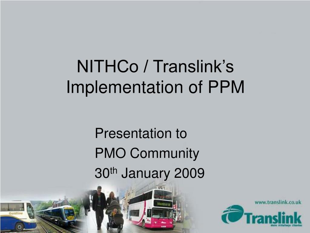 nithco translink s implementation of ppm l.