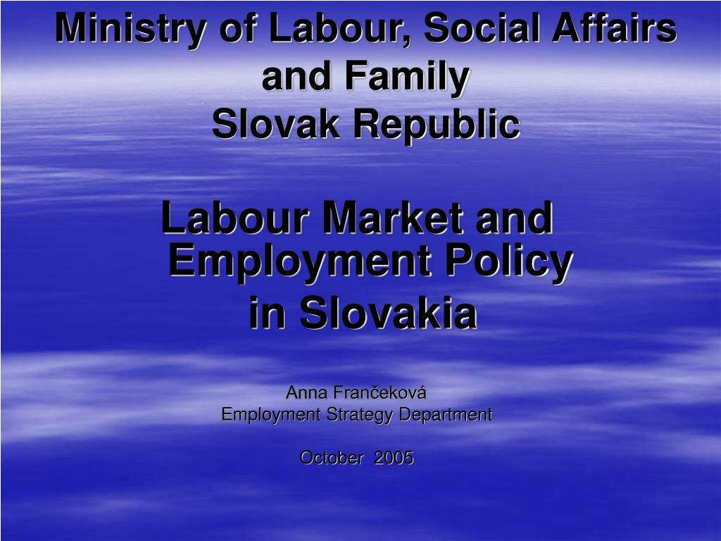 ministry of labour social affairs and family slovak republic l.