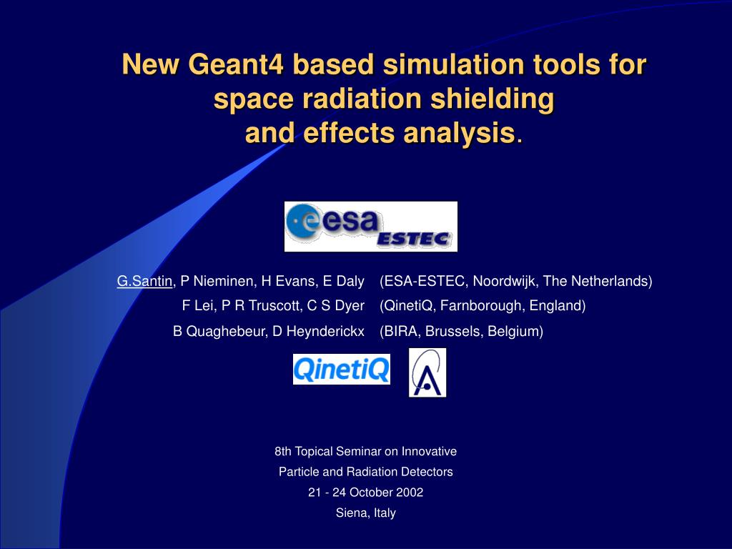 new geant4 based simulation tools for space radiation shielding and effects analysis l.
