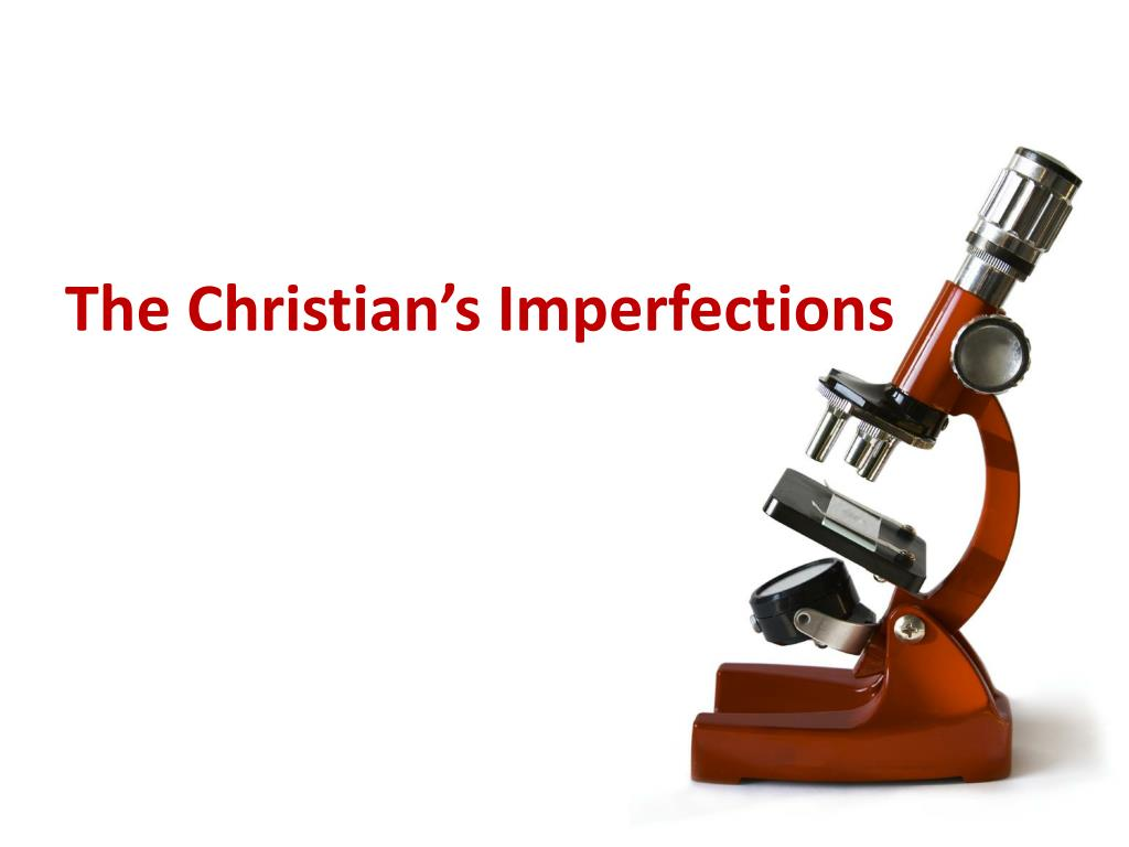 the christian s imperfections l.