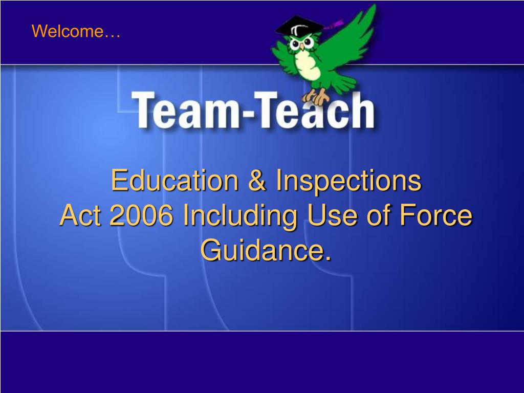 education inspections act 2006 including use of force guidance l.