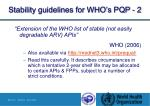 stability guidelines for who s pqp 2