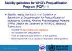 stability guidelines for who s prequalification program pqp 1