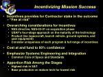 incentivizing mission success12