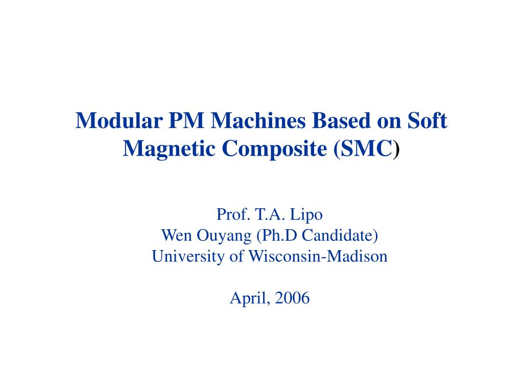 modular pm machines based on soft magnetic composite smc l.