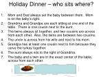holiday dinner who sits where
