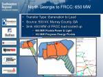 north georgia to frcc 650 mw9