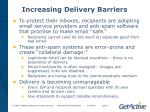 increasing delivery barriers