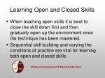 learning open and closed skills23