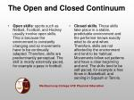 the open and closed continuum