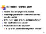 the practice purchase scam