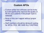 custom afos