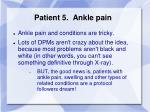 patient 5 ankle pain