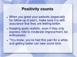 positivity counts