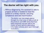 the doctor will be right with you