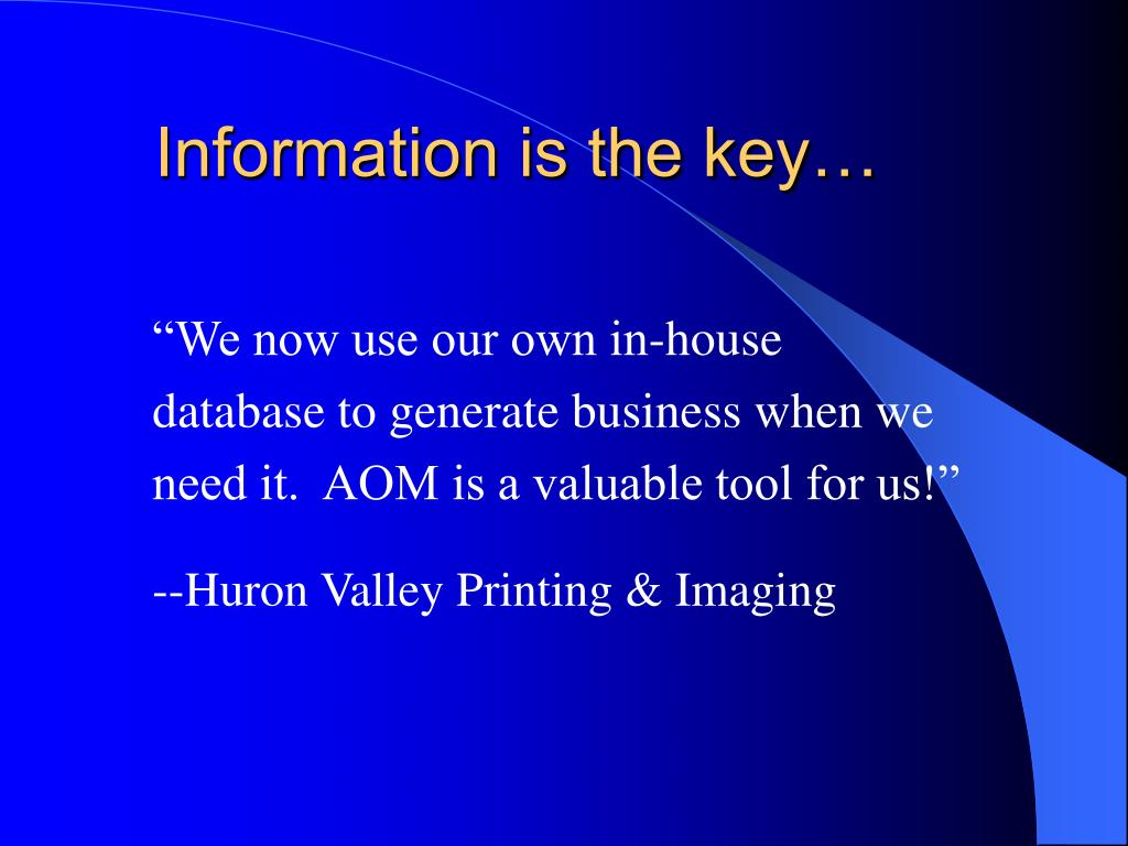 Information is the key…