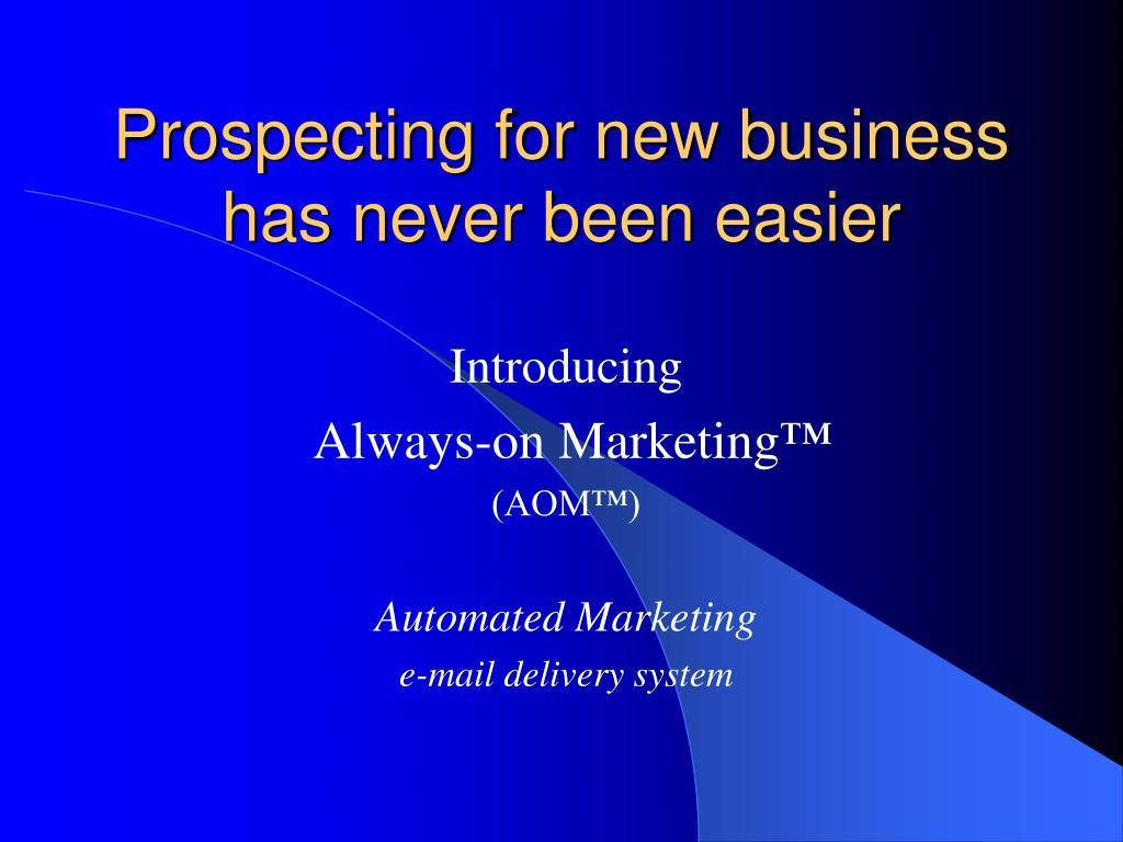 Prospecting for new business has never been easier