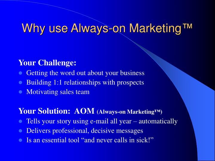 Why use always on marketing