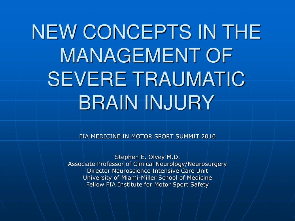 new concepts in the management of severe traumatic brain injury l.