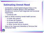 estimating unmet need