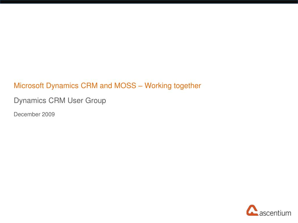 microsoft dynamics crm and moss working together l.