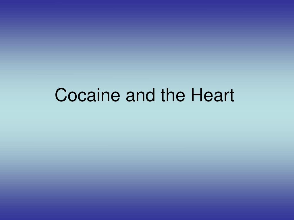 cocaine and the heart l.