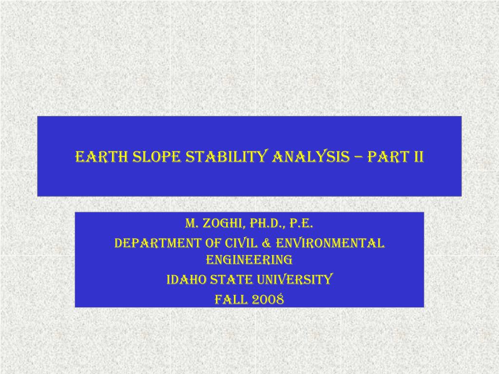 earth slope stability analysis part ii l.