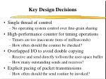 key design decisions